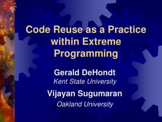 Code Reuse as a Practice within Extreme Programming
