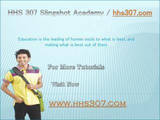 HHS 307 Slingshot Academy / hhs307.com