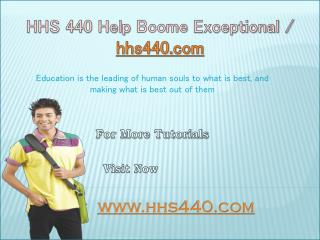 HHS 440 Help Bcome Exceptional / hhs440.com
