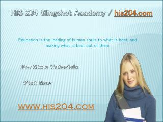 HIS 204 Slingshot Academy / his204.com