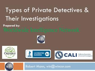 Types of Private Detectives & Their Investigations.