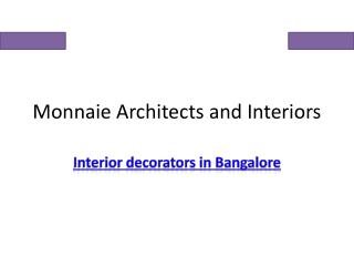 Monnaie Architects & Interiors Bangalore