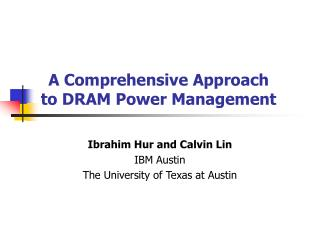 A Comprehensive Approach to DRAM Power Management