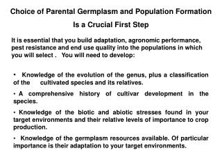 Choice of Parental Germplasm and Population Formation Is a Crucial First Step
