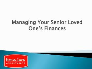 Managing Your Senior Loved One's Finances
