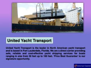 Yacht Transport Services - United Yacht Transport