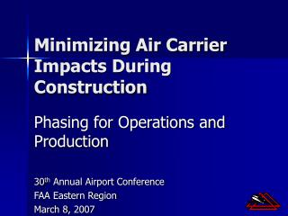 Minimizing Air Carrier Impacts During Construction