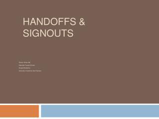 Handoffs  Signouts