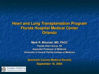 Heart and Lung Transplantation Program Florida Hospital Medical Center Orlando