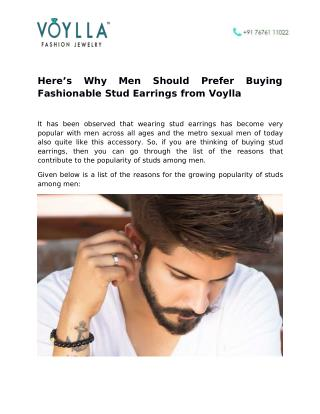 Here's Why Men Should Prefer Buying Fashionable Stud Earrings from Voylla