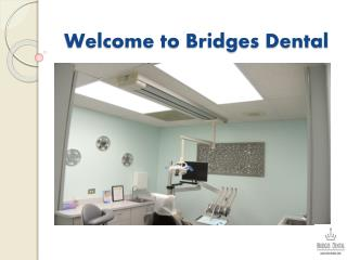 The Specialty Dental Services of a Brandon Dentist, Dr. Laura Bridges