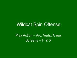 Wildcat Spin Offense