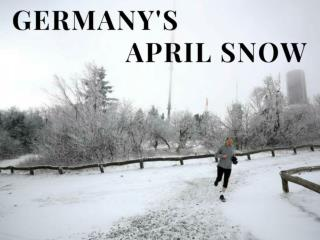 Germany's April snow