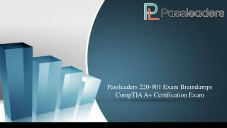 Passleaders 220-901 Exam Dumps !! CompTIA A  Certification Exam
