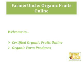 Buy Organic Fruits Online in Gurgaon, Delhi - FarmerUncle