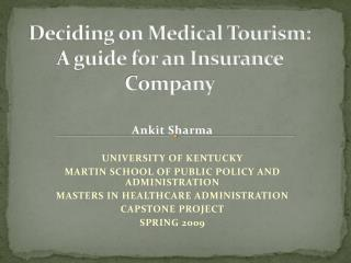 Deciding on Medical Tourism: A guide for an Insurance Company