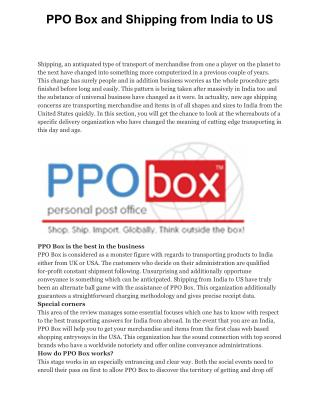 PPO Box and Shipping from India to US