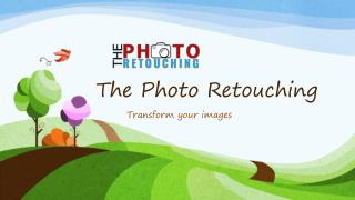 The Best Photo Retouching Company for High Quality work