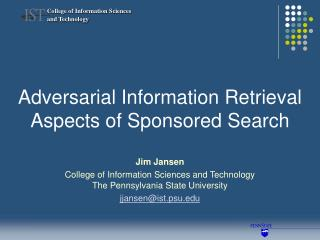 Adversarial Information Retrieval Aspects of Sponsored Search