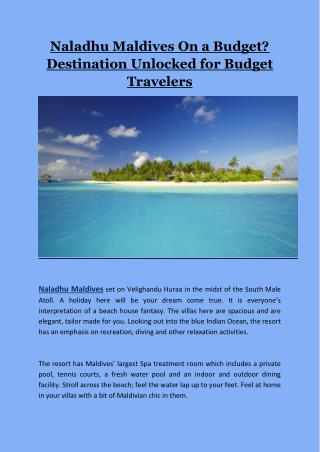 Naladhu Maldives On a Budget? Destination Unlocked for Budget Travelers