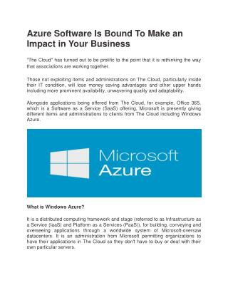 Azure Software Is Bound To Make an Impact in Your Business