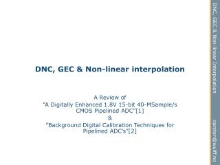 DNC, GEC  Non-linear interpolation