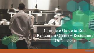 Complete Guide to Run Restaurant Online Restaurant On The Go