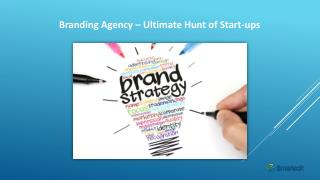 Branding Agency – Ultimate Hunt of Start-ups