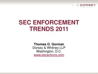 SEC ENFORCEMENT TRENDS 2011