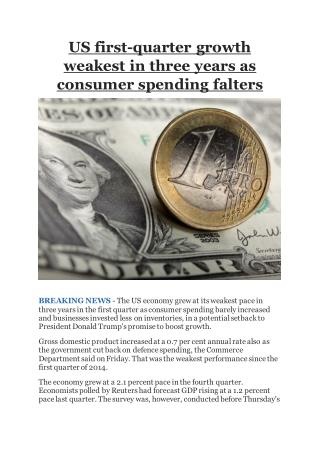 US first-quarter growth weakest in three years as consumer spending falters.pdf