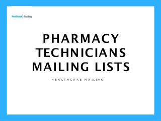 Pharmacy Technicians Mailing Lists