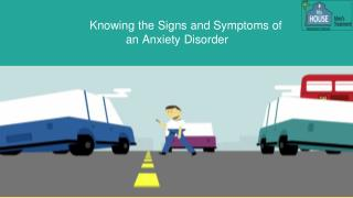 Knowing the Signs and Symptoms of an Anxiety Disorder