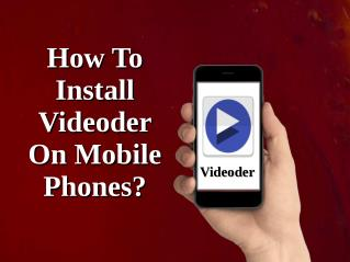 How To Install Videoder On Mobile Phones?