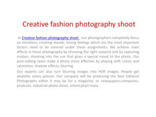 Creative fashion shoot photography
