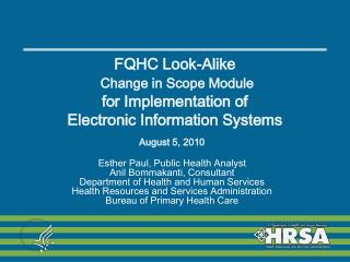 FQHC Look-Alike   Change in Scope Module for Implementation of Electronic Information Systems