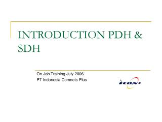 INTRODUCTION PDH  SDH