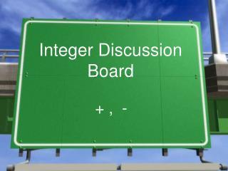 Integer Discussion Board