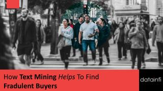 How Text Mining Helps To Find Fradulent Buyers