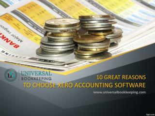 10 Great Reasons To Choose Xero Accounting Software