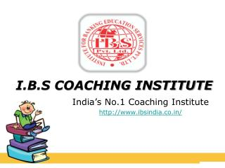 IBS Coaching Institute in Chandigarh