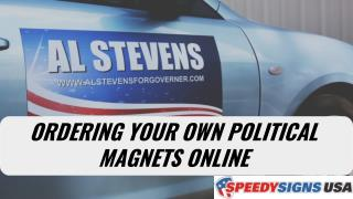Ordering Your Own Political Magnets Online
