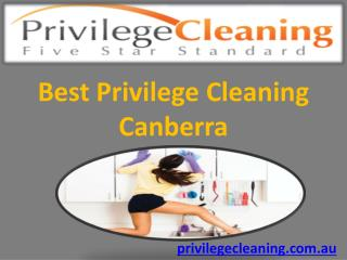 Best Privilege Cleaning Canberra