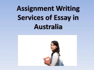 Assignment Writing Services of Eassy in Australia