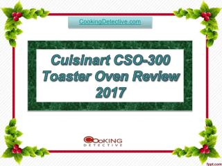 Cuisinart CSO-300 Toaster Oven Review