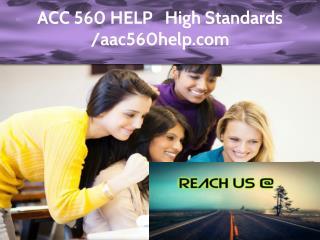 ACC 560 HELP Expert Level - aac560help.com