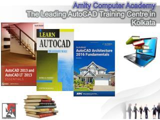 Amity Computer Academy The Leading AutoCad Training Centre in Kolkata