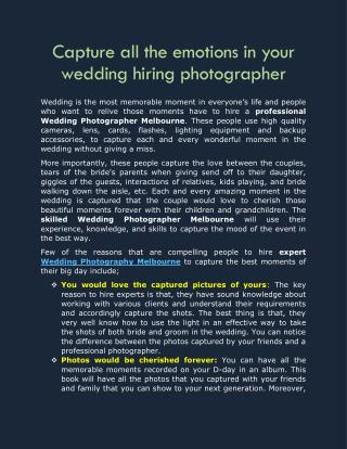 Capture all the emotions in your wedding hiring photographer