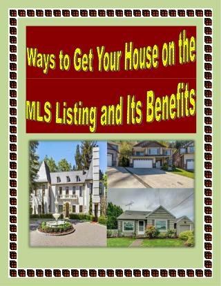 Ways to Get Your House on the MLS Listing and Its Benefits