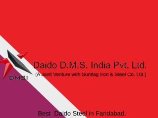 Daido Steel in Faridabad