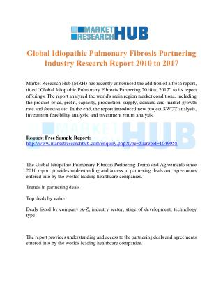 Global Idiopathic Pulmonary Fibrosis Partnering Industry Research Report 2017